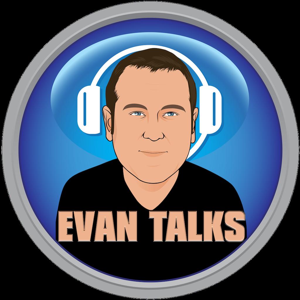 Evan Talks #evantalks