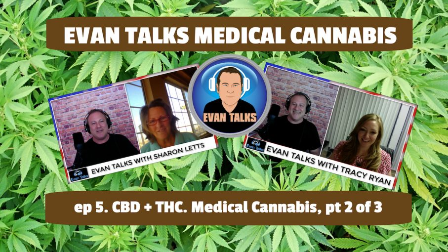 evan talks ep 5 cancer medical cannabis deep dive