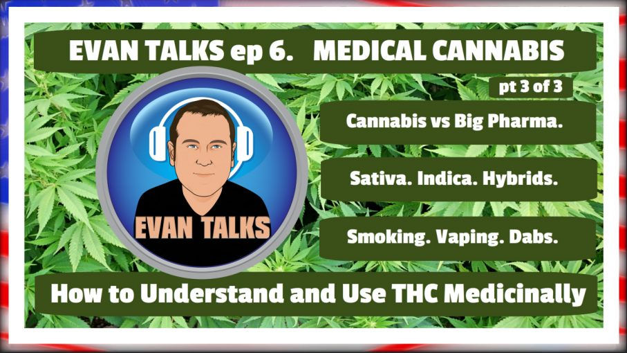 evan talks ep 6 treat anxiety insomnia pain with thc medical cannabis deep dive